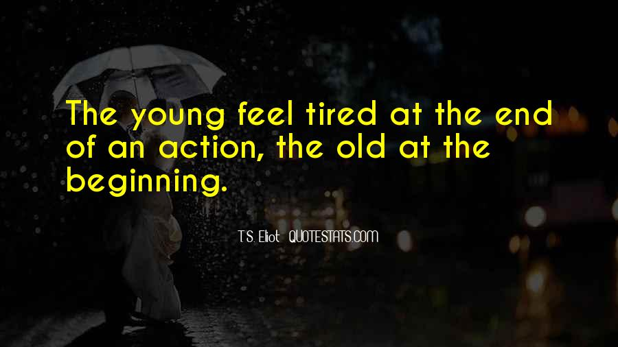 When You Feel Tired Quotes #256702