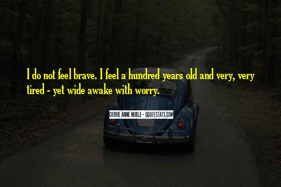 When You Feel Tired Quotes #299938