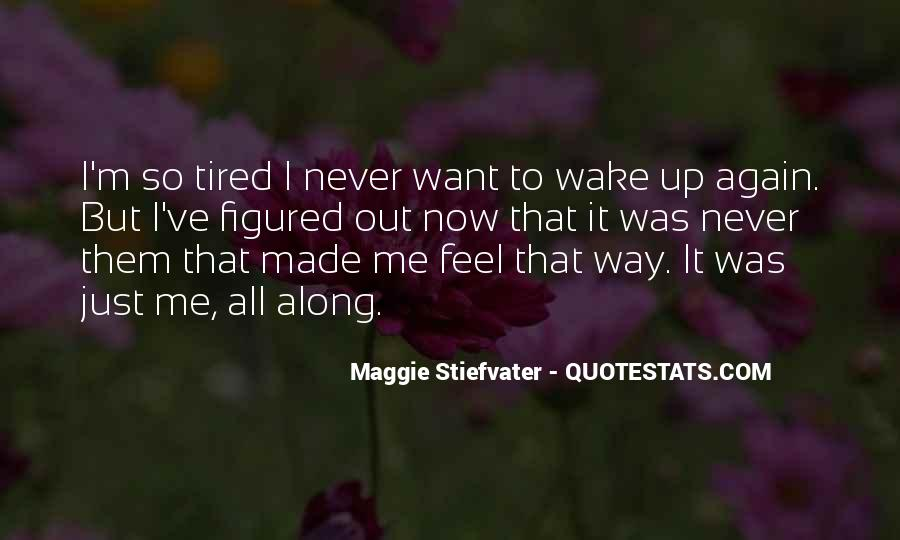 When You Feel Tired Quotes #302615