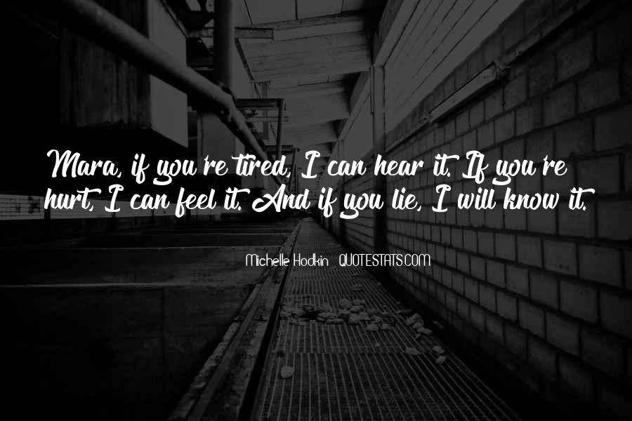 When You Feel Tired Quotes #379757