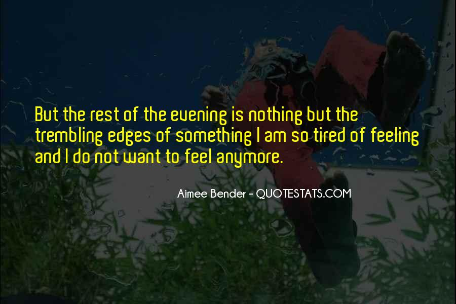 When You Feel Tired Quotes #412400