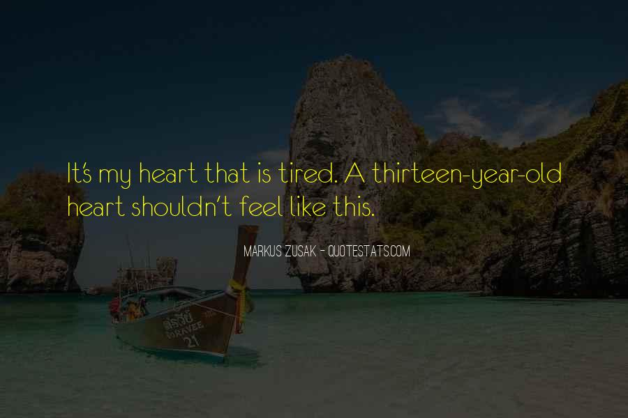 When You Feel Tired Quotes #524814