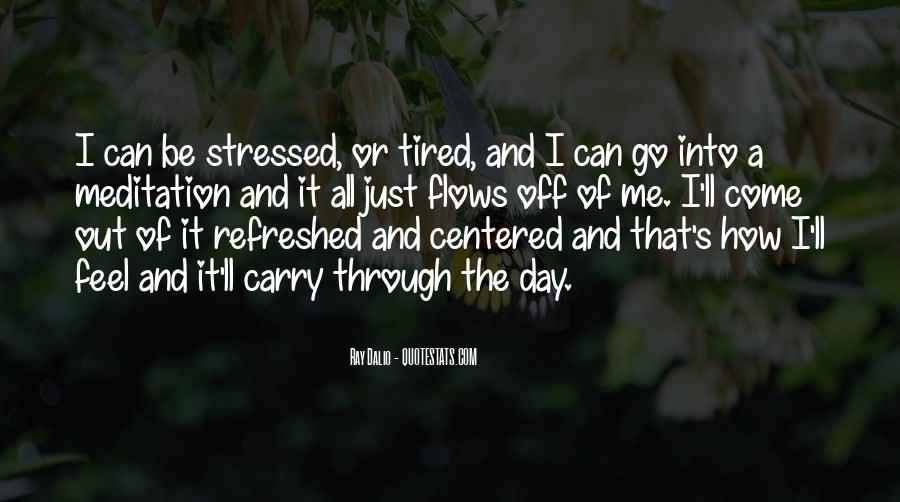 When You Feel Tired Quotes #591265