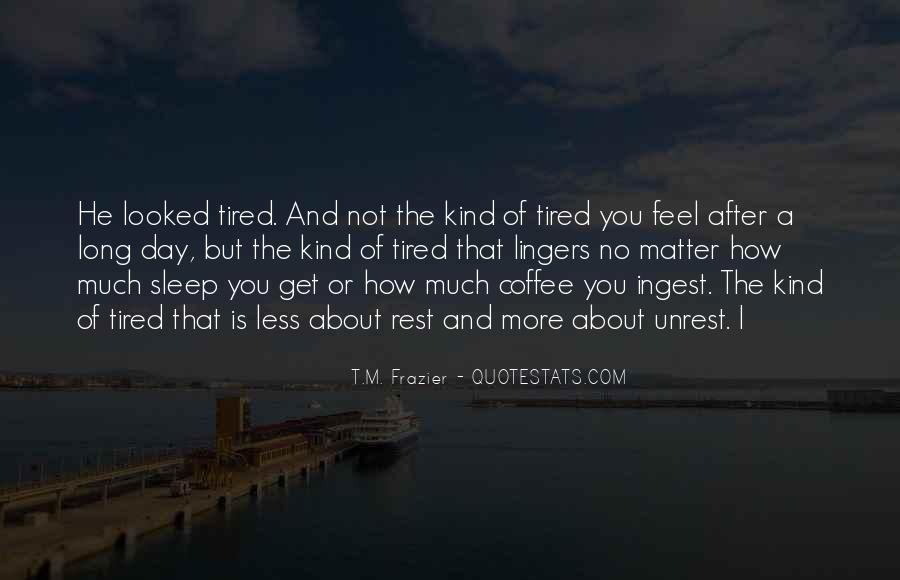 When You Feel Tired Quotes #8755
