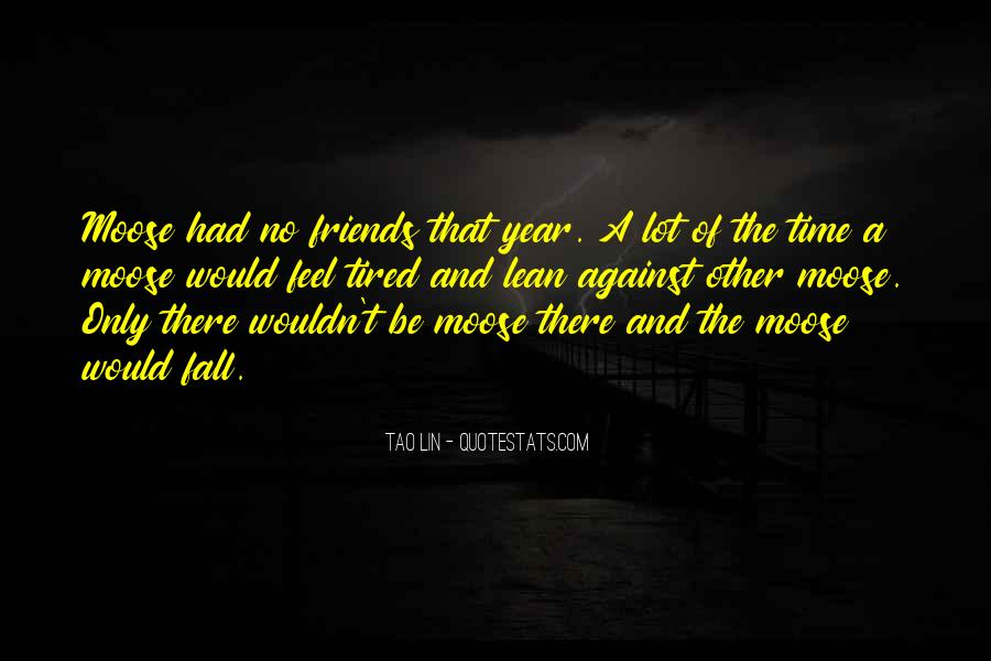 When You Feel Tired Quotes #97214