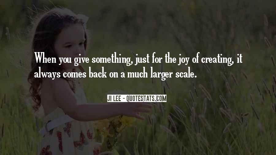 When You Give Back Quotes #1511013