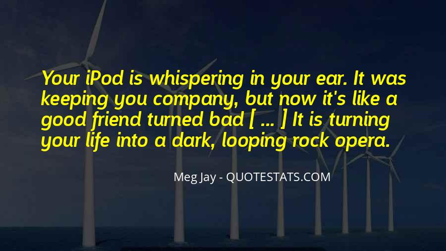 Quotes About Bad Things Turning Out Good #1234517