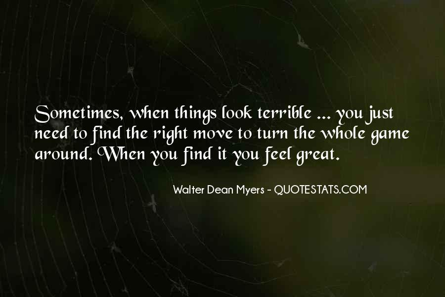 When You Look Around Quotes #1250744