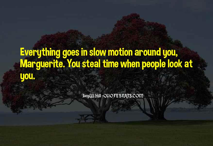 When You Look Around Quotes #892191