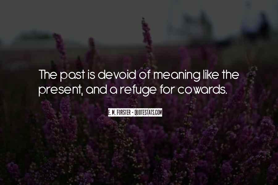 Quotes About Bravery And Cowardice #1143003