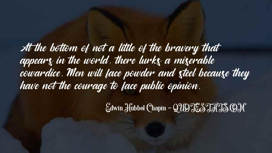 Quotes About Bravery And Cowardice #1345205
