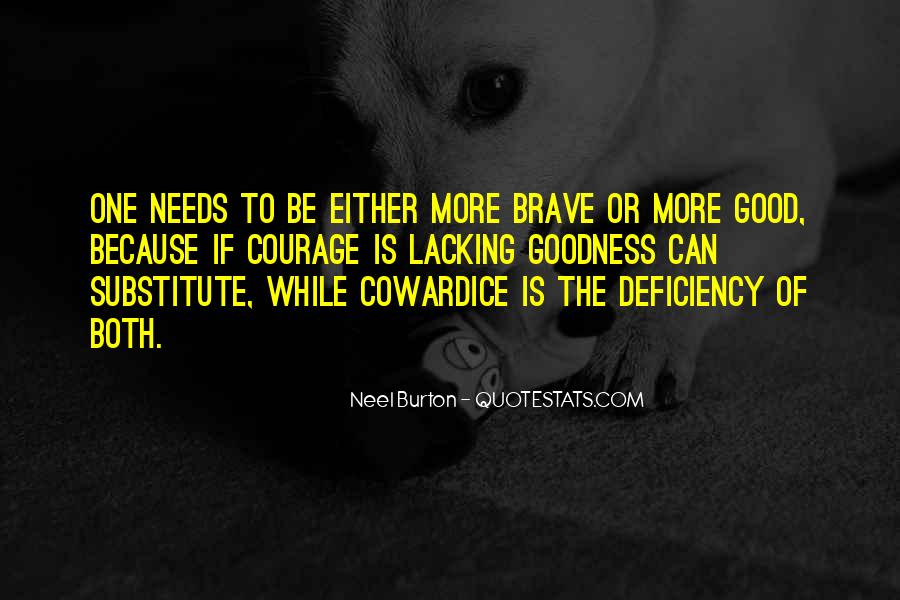 Quotes About Bravery And Cowardice #352174