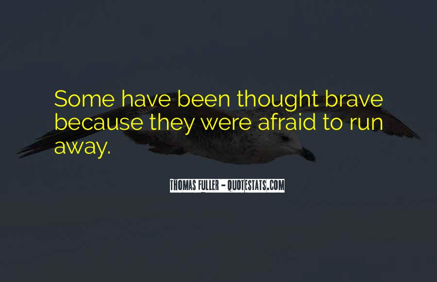 Quotes About Bravery And Cowardice #93136
