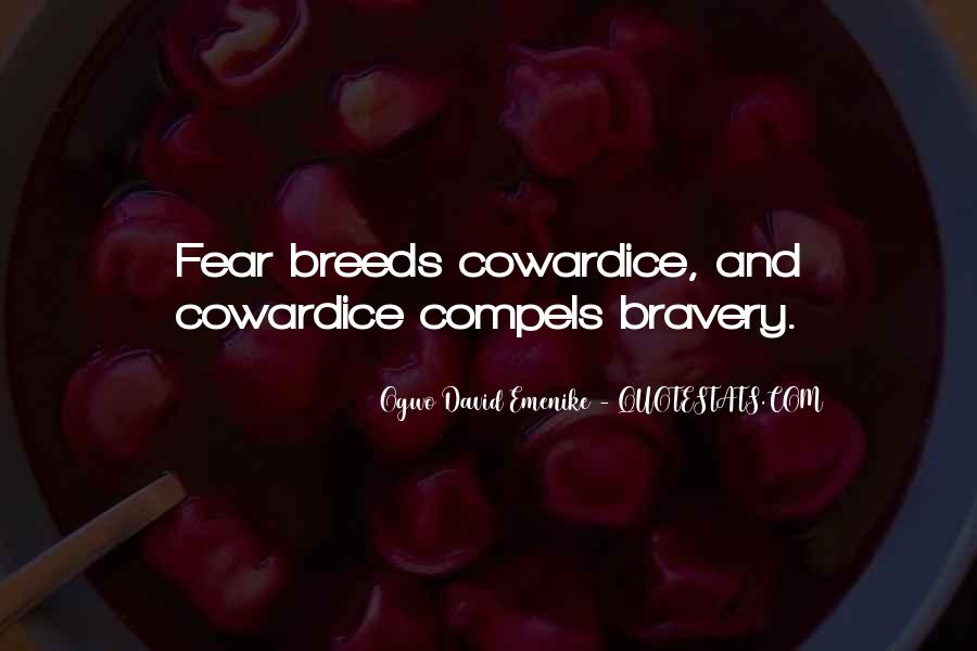 Quotes About Bravery And Cowardice #992727