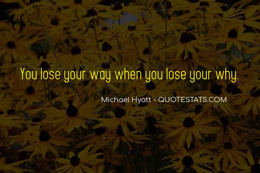 When You Lose Your Way Quotes #1842142