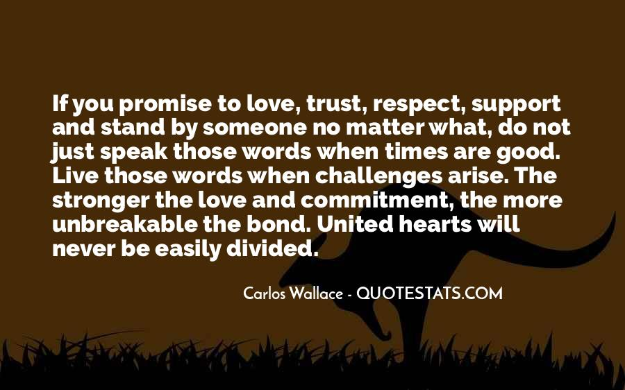 When You Love Someone No Matter What Quotes #1552109