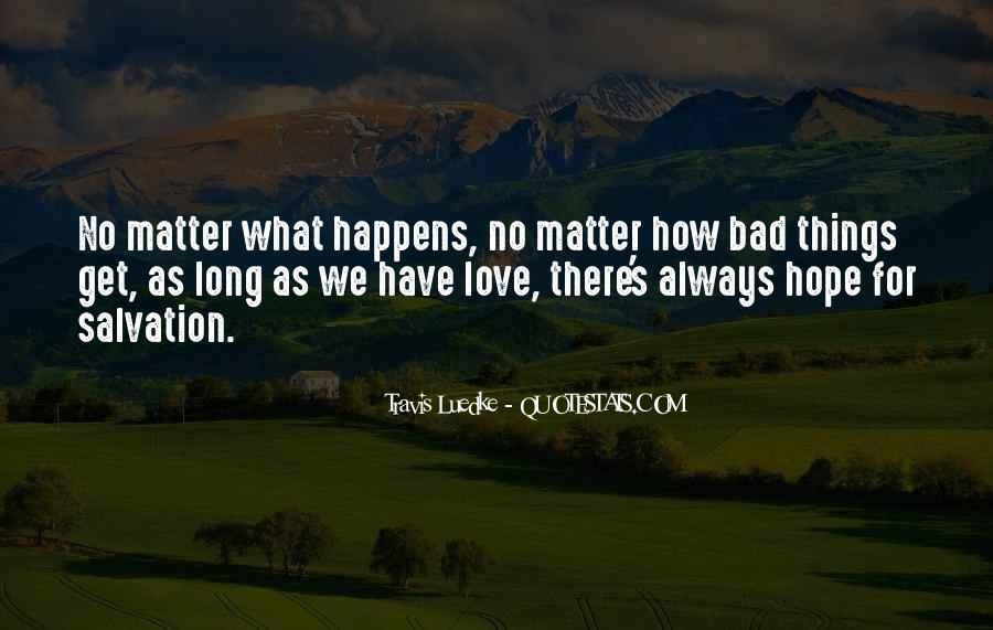 When You Love Someone No Matter What Quotes #23383