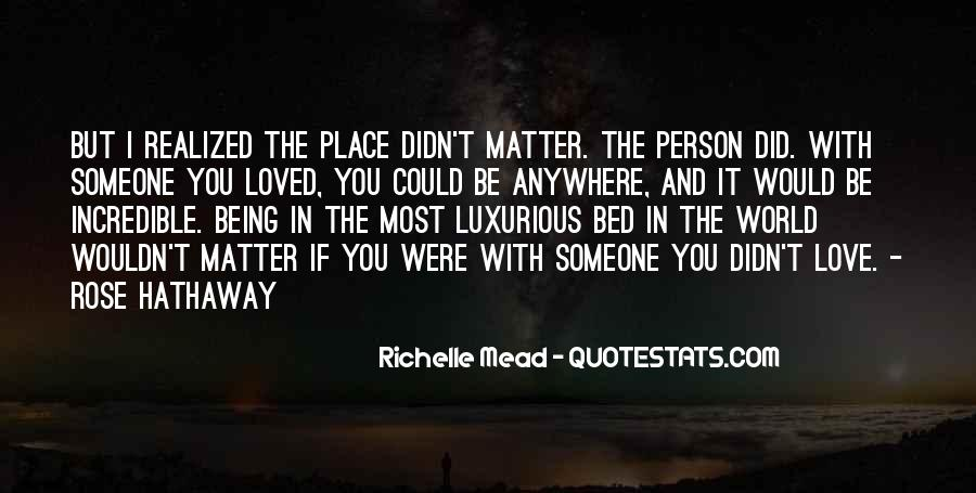 When You Love Someone No Matter What Quotes #36857