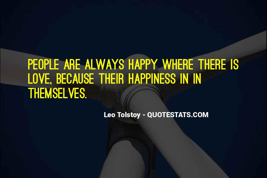 Quotes About Love Tolstoy #218814