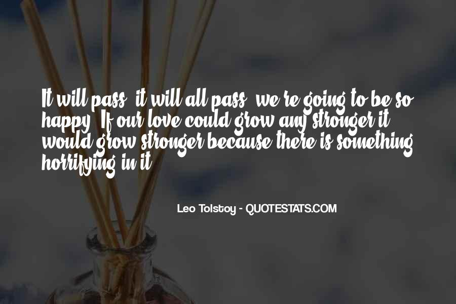Quotes About Love Tolstoy #752579