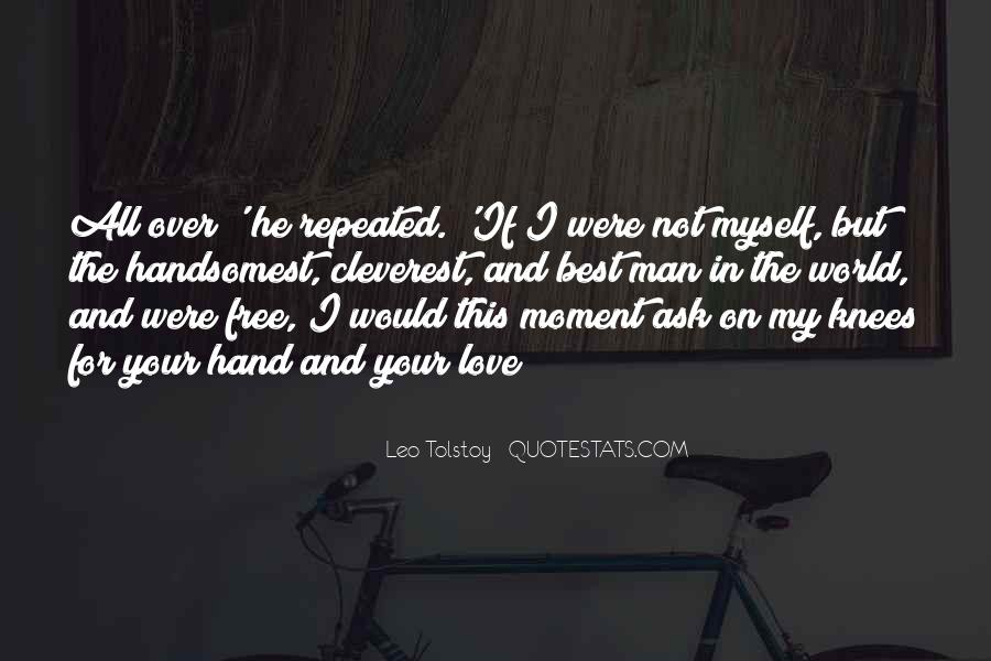 Quotes About Love Tolstoy #799591