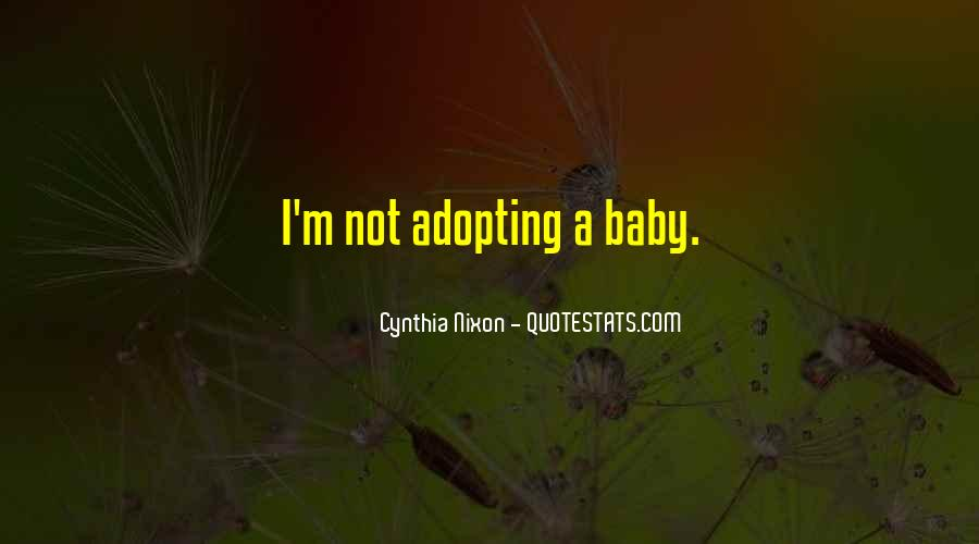 Quotes About Adopting A Baby #309728