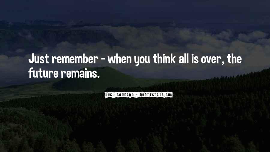 When You Over Think Quotes #510871