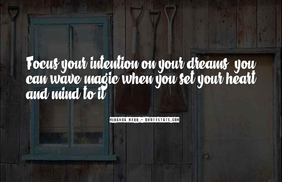 When You Set Your Mind Quotes #1097380