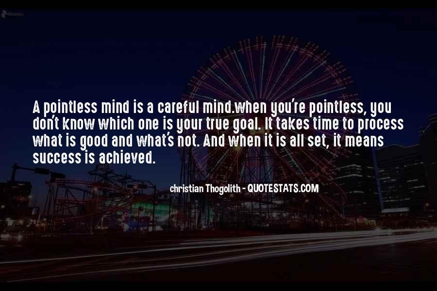 When You Set Your Mind Quotes #395358