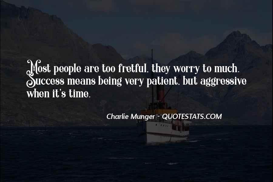 Quotes About Being Patient With Me #159024
