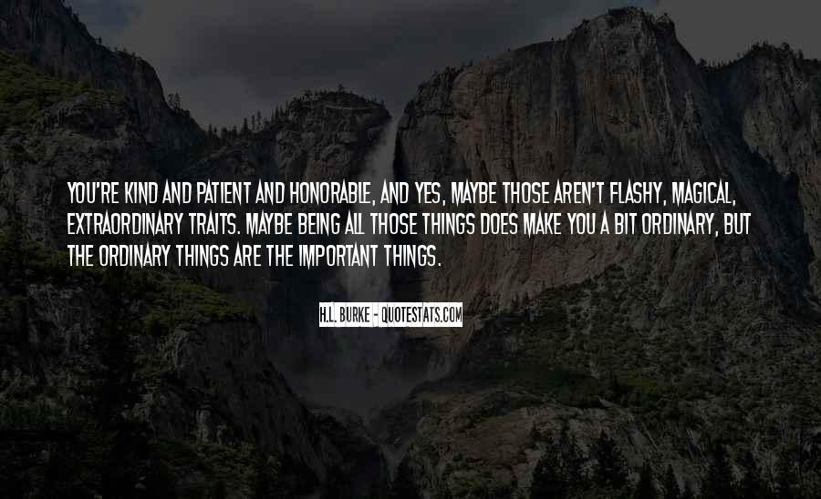 Quotes About Being Patient With Me #164816
