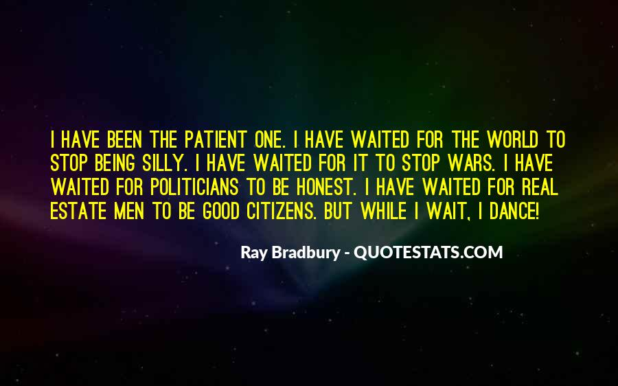 Quotes About Being Patient With Me #247697