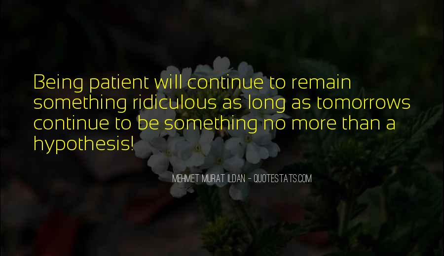 Quotes About Being Patient With Me #362007