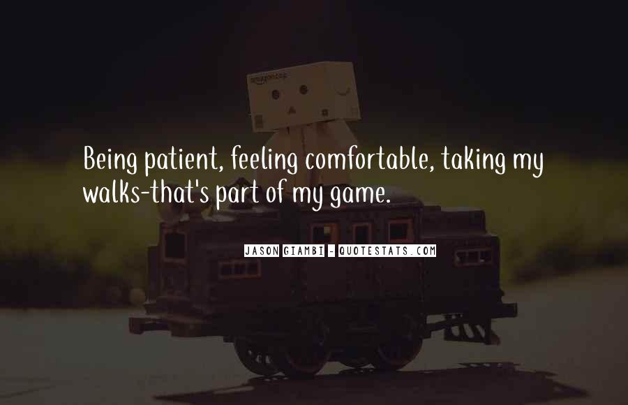 Quotes About Being Patient With Me #384250