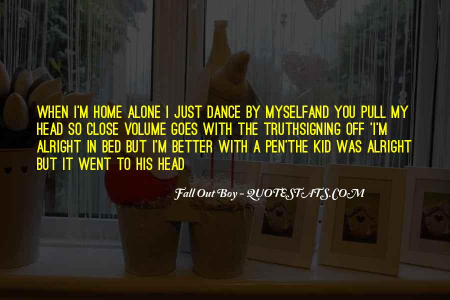 When You're Home Alone Quotes #1267092