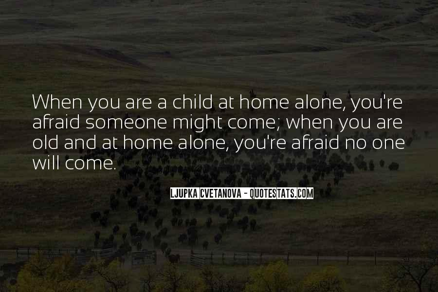 When You're Home Alone Quotes #1401485