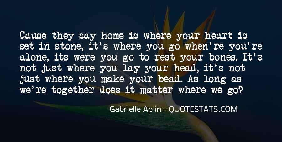 When You're Home Alone Quotes #778647
