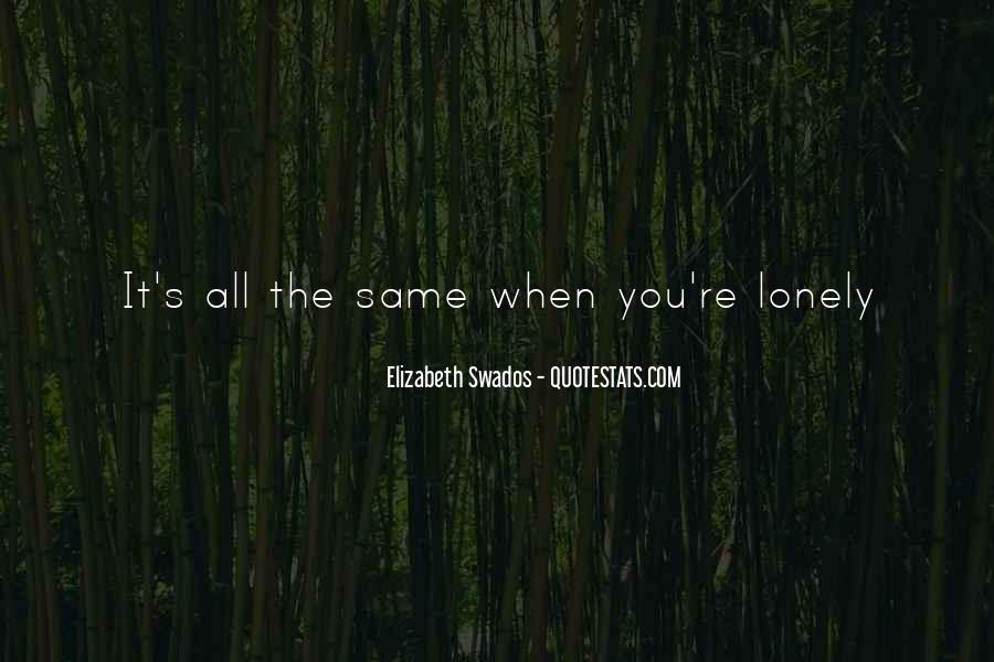 When You're Lonely Quotes #1131219