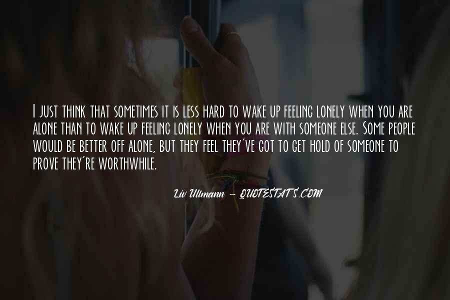 When You're Lonely Quotes #1642201