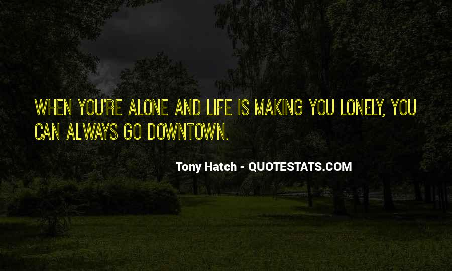 When You're Lonely Quotes #1817782