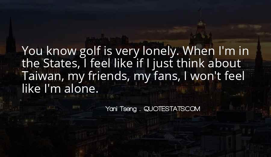 When You're Lonely Quotes #227757