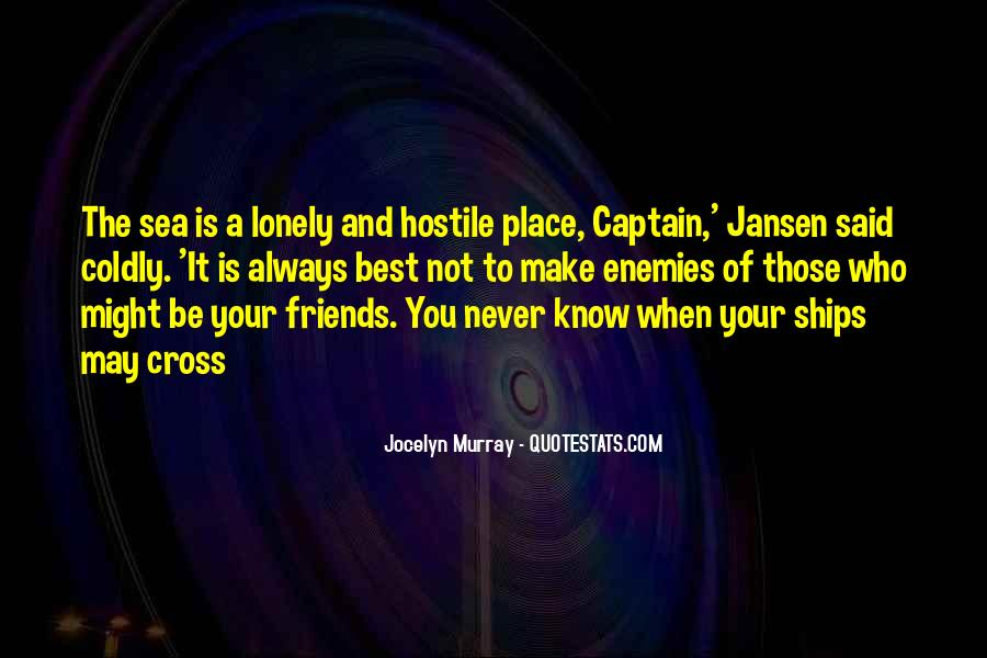 When You're Lonely Quotes #231148