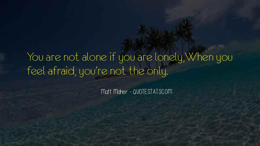 When You're Lonely Quotes #571926