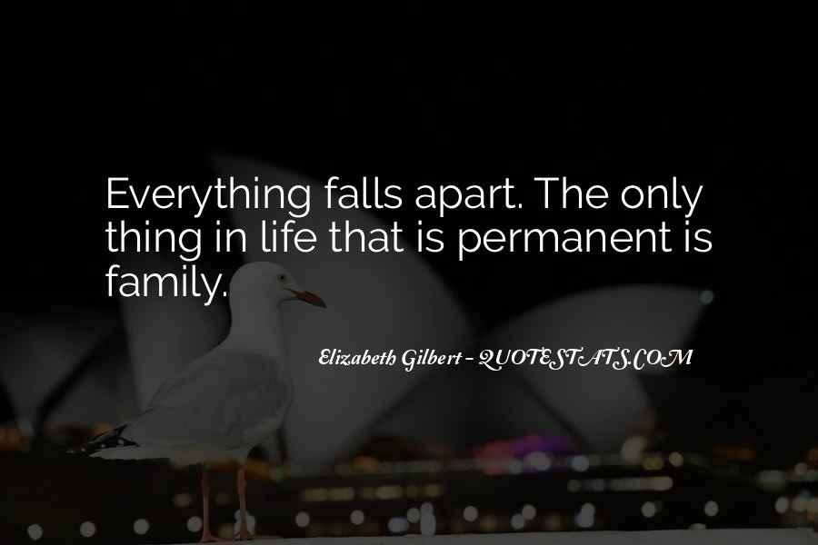 When Your Whole Life Falls Apart Quotes #83401