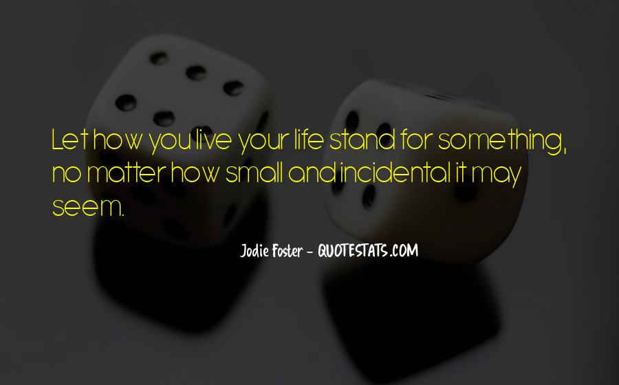 Where I Stand In Your Life Quotes #40937