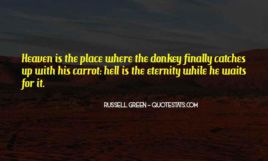 Where Is Heaven Quotes #258752
