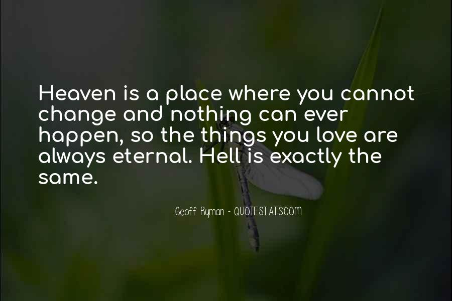 Where Is Heaven Quotes #488183