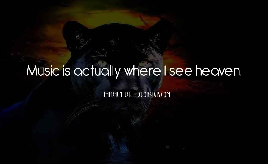 Where Is Heaven Quotes #682119