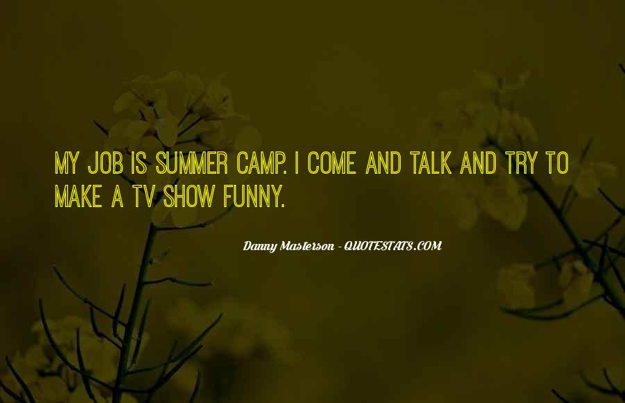 Where Is Summer Funny Quotes #1130730