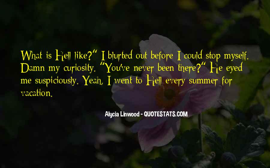 Where Is Summer Funny Quotes #1284928